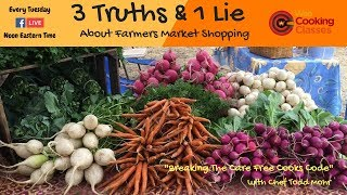 3 Truths & 1 Lie About Farmers Market Shopping