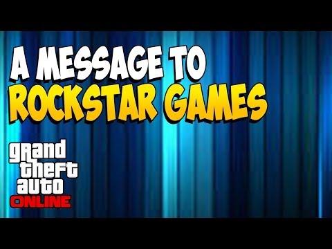@RockstarGames A Message To Rockstar Games (GTA 5)