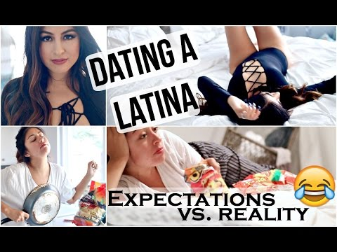 Dating a Latina: Expectations vs. Reality