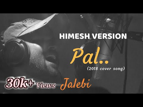 Pal - Jalebi | Cover | Arijit Singh | Himesh Version | Sanrock Studio | Shreya Ghosal | Javed-Mohsin