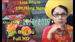 Khai Dân Trí - Lisa Phạm live stream mới nhất hôm nay ngày 11/8/201...
