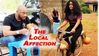 The Local Affection Season 3 {New Movie}   Yul Edochie Queen Nwokoye 2019 Latest Nollywood Movie