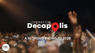 A Glorious Ending to 2020 - Operation Decapolis!