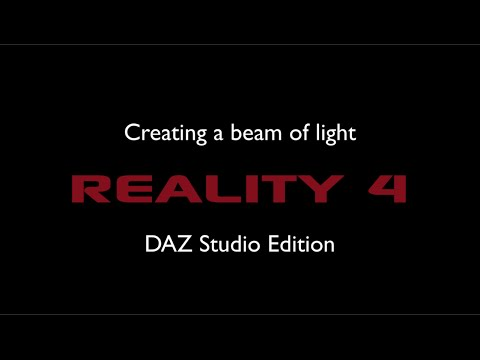 Creating a beam of light with Reality - DAZ Studio Edition