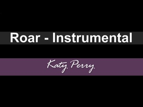 Katy Perry - Roar (Instrumental)