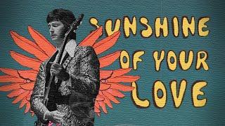 Memahami Cream's Sunshine of Your Love