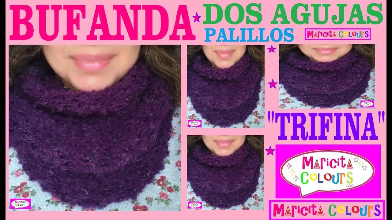 Bufanda Infinita \u0026quot;Trifina\u0026quot; /Collar Dos Agujas Palillos (Parte 2) Tutorial por Maricita Colours , YouTube