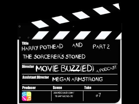 #7: Harry Pothead and the Sorcerer's Stoned Pt. 2