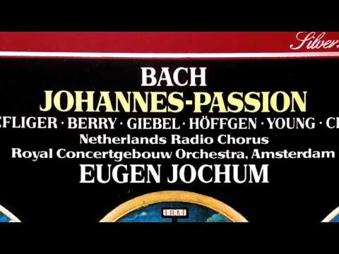 Bach - Johannes-Passion BWV 245 (reference recording : Eugen