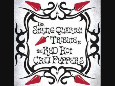 The String Quartet Tribute To Red Hot Chili Peppers - Californication