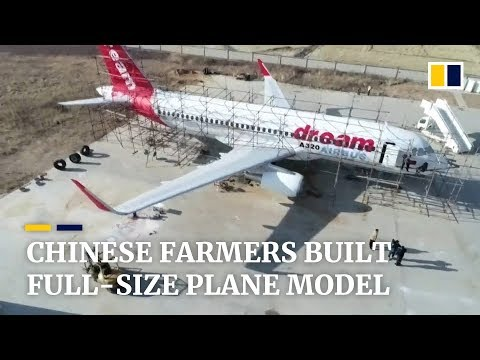 Chinese farmers build full-size Airbus A320 plane model