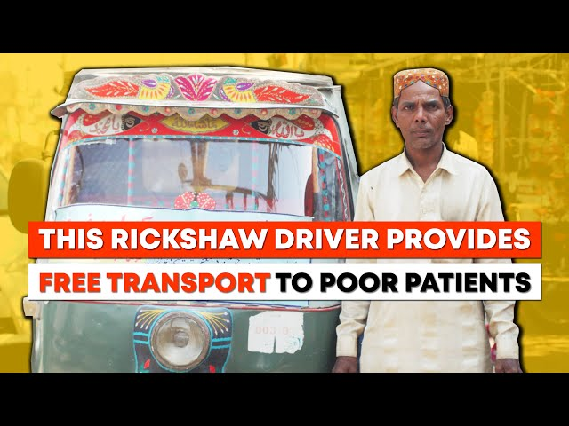 Meet Nadeem - This Rickshaw Driver Gives Free Ride To Poor Patients