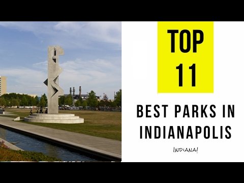 TOP 11. Best Parks in Indianapolis - Natural Attractions