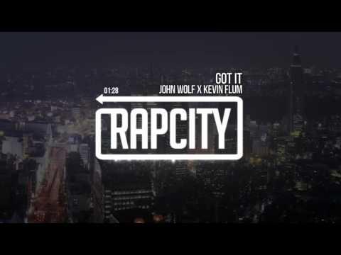 John Wolf x Kevin Flum - Got It