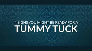 4 Signs You Might Be Ready for a Tummy Tuck