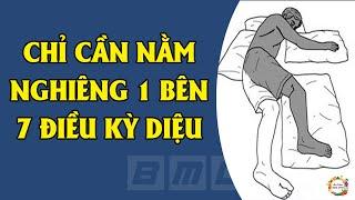 Nằm Nghiêng 1 Bên Khi Ngủ Sáng Thức Dậy Nhận Ngay 7 Điều Kỳ Diệu Với Sức Khỏe