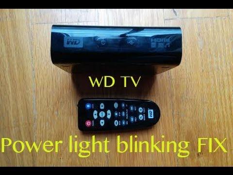 WD TV Power light blinking FIX