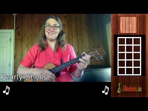 Pearly Shells Ukulele Lesson Tutorial - 21 Songs in 6 Days: Learn Ukulele the Easy Way