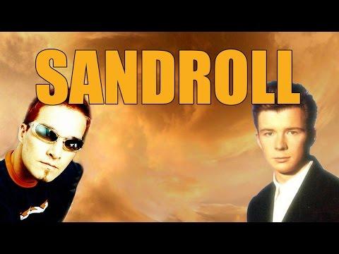 Darude Astley - Sandroll