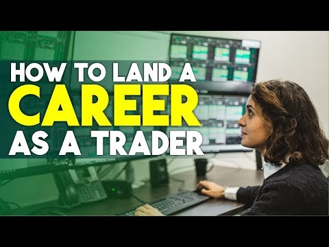 How to land a career as a Trader and get your first trading job
