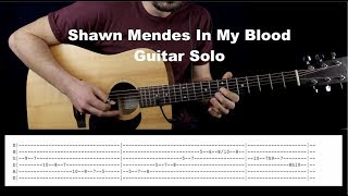 "Shawn Mendes ""In My Blood"" Guitar Solo / Tabs on-screen Playthrough video"