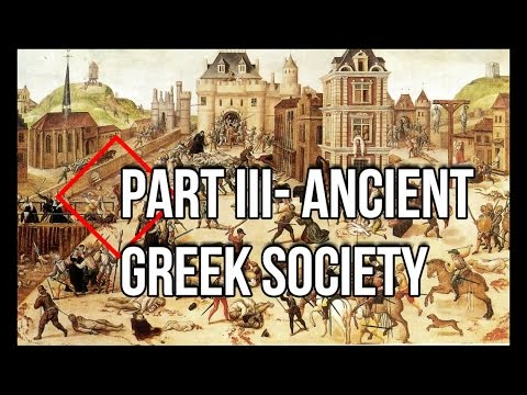Highlights From History Part III: On the Ancient Greek Society