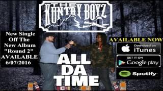 The Kuntry Boyz - All Da Time