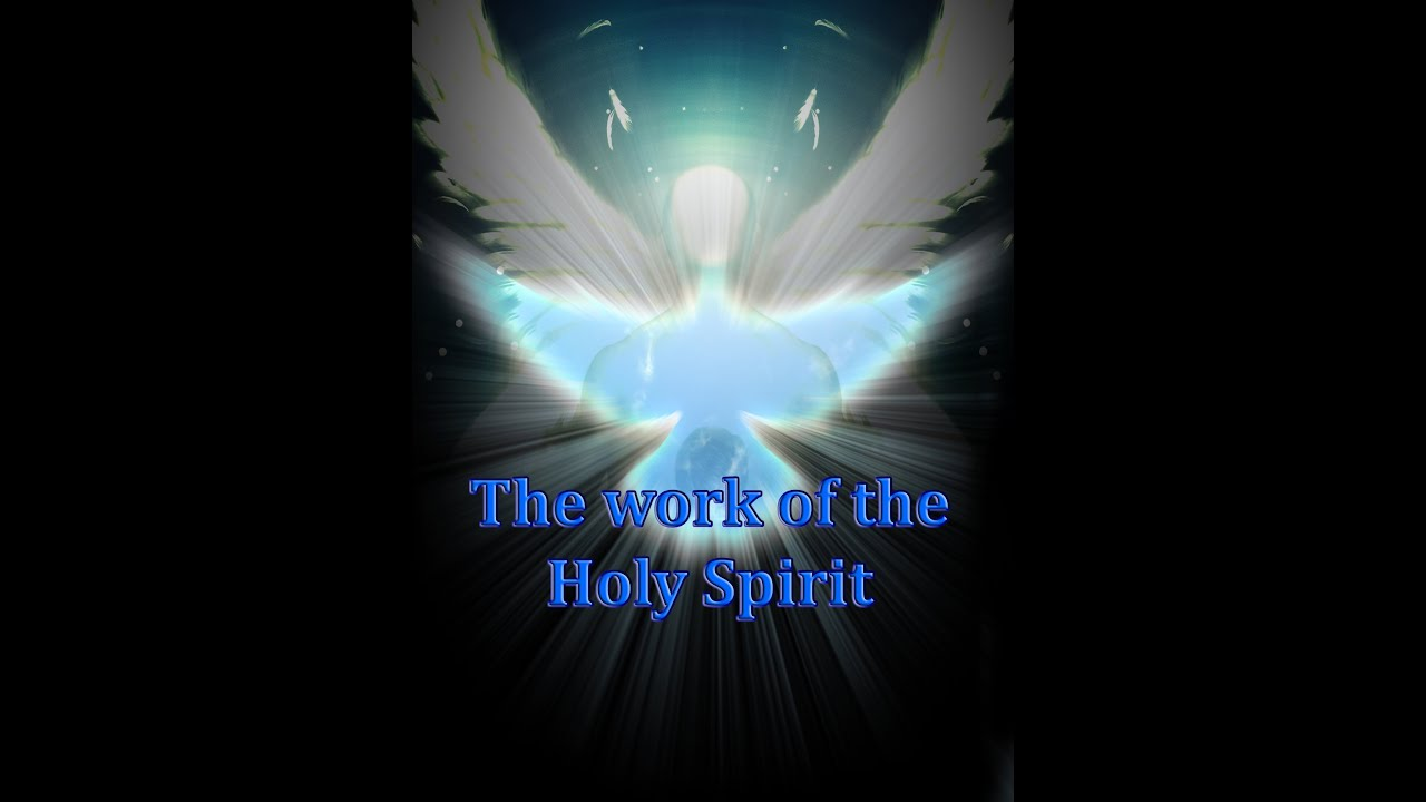 4 the work of the holy spirit full version youtube thecheapjerseys Gallery