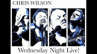 Chris Wilson - Wednesday Night Live - July 28, 2021