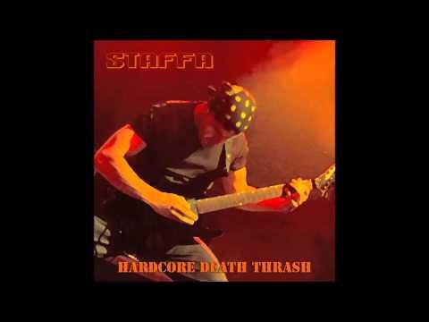 Staffa - Hardcore Death Thrash (2015 - FULL ALBUM)