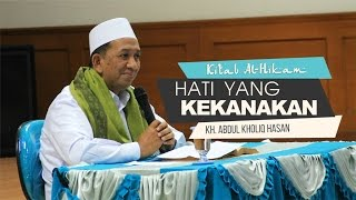 Video [ KITAB AL-HIKAM ] Suasana Hati yang Kekanak kanakan ~ KH. Abdul Kholiq Hasan download MP3, 3GP, MP4, WEBM, AVI, FLV Oktober 2018