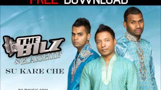 The Bilz Amp; Kashif Su Kare Che Free Download
