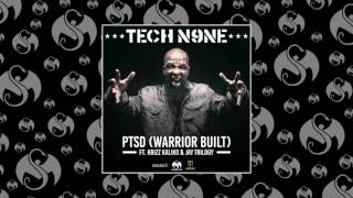 Tech N9ne - PTSD (Warrior Built) Feat. Krizz Kaliko & Jay Trilogy