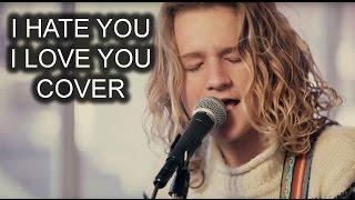 Gnash - I Hate You, I Love You (Fletcher Pilon Cover)