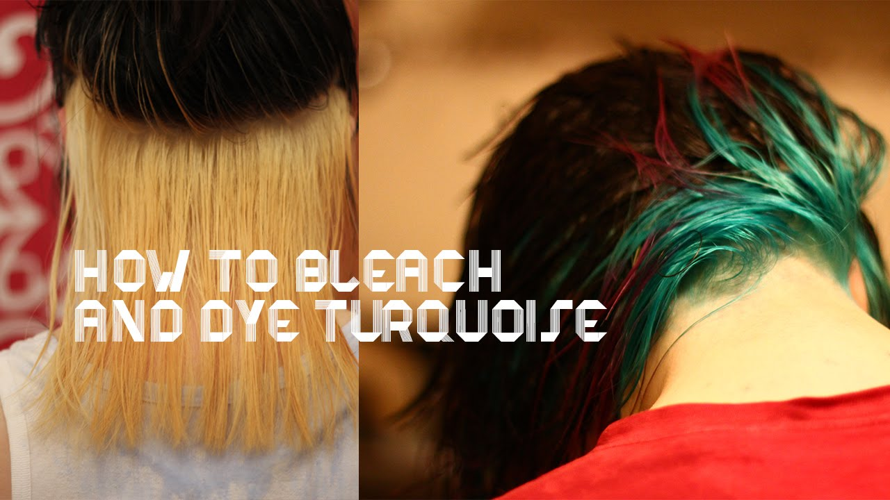 How to bleach dark hair (underlayer) and dye it turquoise! - YouTube