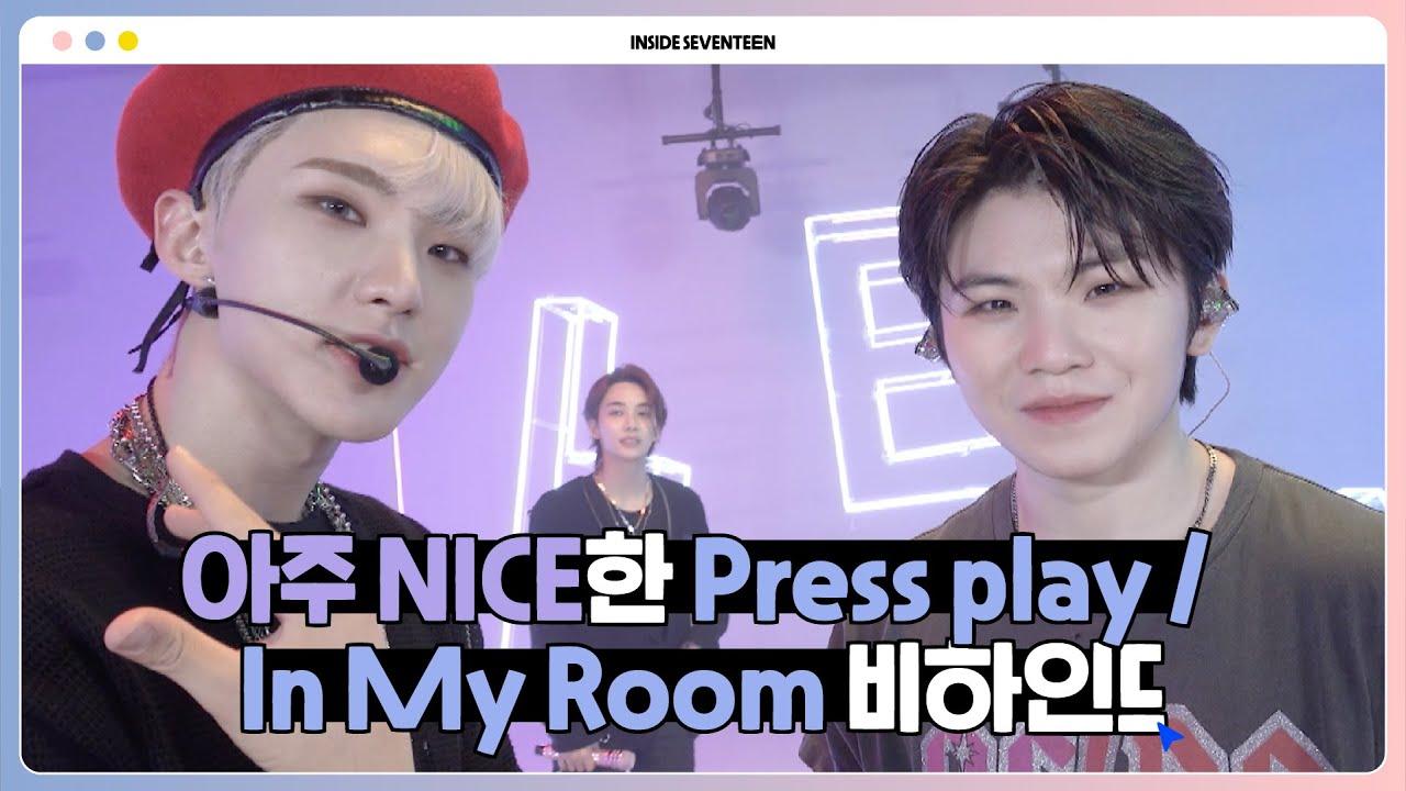 [INSIDE SEVENTEEN] 'Press play & In My Room' BEHIND