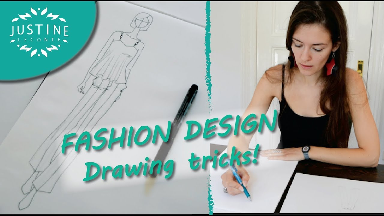 How To Draw Fashion Designer Tricks Fashion Drawing Tutorial Justine Leconte