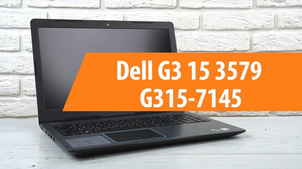 Распаковка ноутбука Dell G3 15 3579 G315-7145/ Unboxing Dell G3 15 3579  G315-7145
