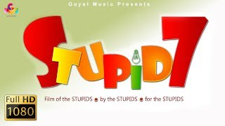 Latest Punjabi Movie 2018 | Stupid 7 | Goyal Music | New Punjabi Movie 2018