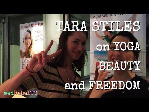 Tara Stiles on yoga, beauty and freedom - medRebelTV interview