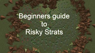 Risky Strats Beginner's Guide