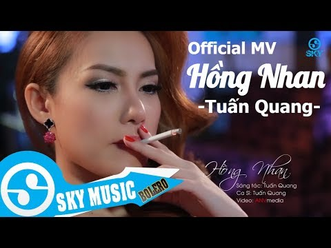 Hồng Nhan - Tuấn Quang (Official Music Video)