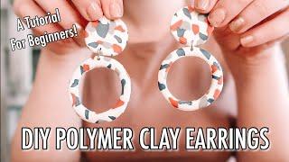 DIY Polymer Clay Earrings (for beginners)