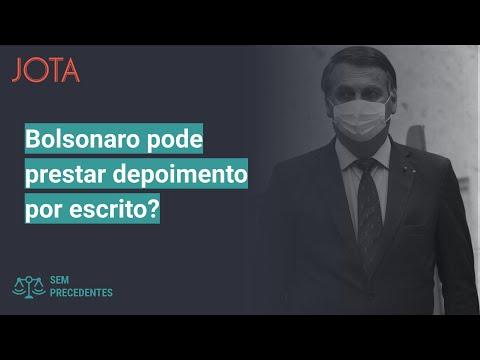 Sem Precedentes, ep. 34: Bolsonaro pode prestar depoimento por escrito?