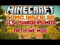 Como instalar GLSL Shaders MOD + Optifine MOD / 1.7.5 - 1.8