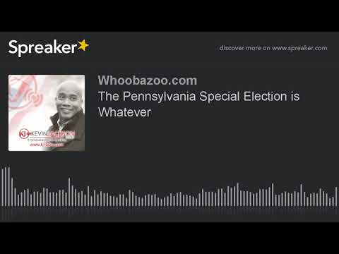 The Pennsylvania Special Election is Whatever