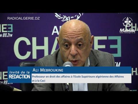 Ali Mebroukine Professeur en droit des affaires à l'Ecole Supérieure algérienne des Affaires