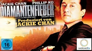 Diamantenfieber - Jackie Chan  (Martial-Arts ganzer Film in voller länge Deutsch)