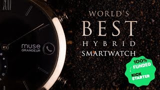 The World's Best Hybrid Smartwatch - Muse Wearables