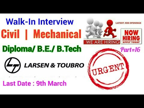 L&T Company Hiring Limited Vacancy for Civil & Mechanical Engineer || Hurry Up for Interview Time